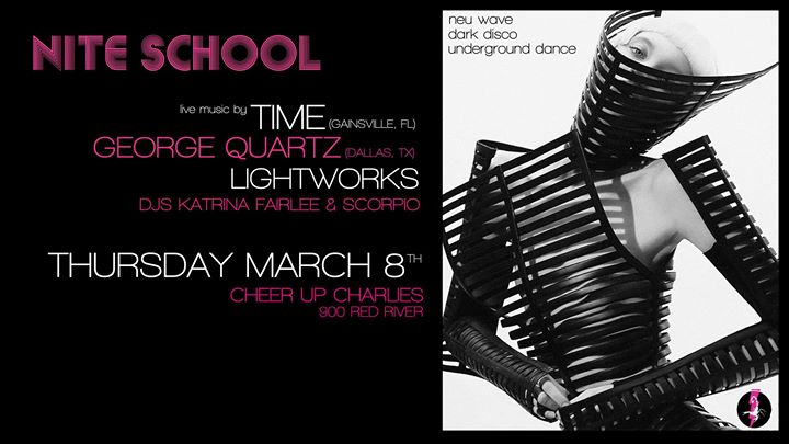 Nite School w/ TIME/George Quartz/LIGHTWORKS/Katrina Fairlee